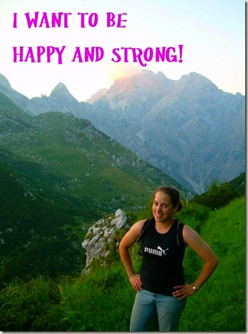 Happy and Strong